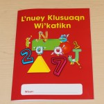 Pictured, the front cover of the L'nuey Klusuaqn Wi'katikn. Photo by Sharon Culbertson